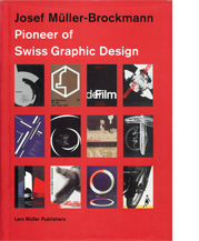Image of Josef Müller-Brockmann, Pioneer of Swiss Graphic Design cover