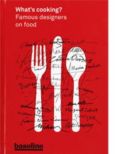 Image of What's cooking? Famous designers on food cover