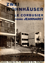 Image of Zwei Wohnhäuser  – Le Corbusier and Pierre Jeannaret, Editor Alfred Roth, Typography by Willi Baumeister cover