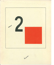 Image of El Lissitzky, About 2 squares, facsimile re-print of book published in 1922. Facsimile and separate essay by Patricia Railing published by Artists Bookworks, 1990 cover