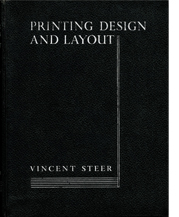 Image of Vincent Steer, Printing Design and Layout cover